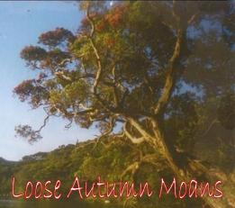 Loose Autumn Moans (2003)