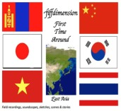First Time Around: East Asia (2007-2008)