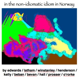 in the non-idiomatic idiom in Norway (1999/2014)