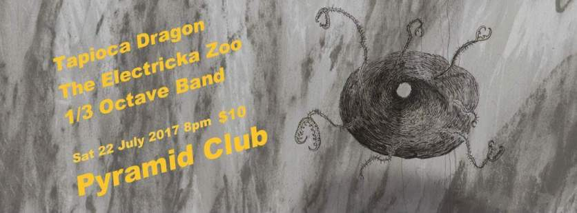 Tapioca Dragon / The Electrica Zoo / 1/3 Octave Band poster