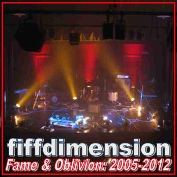 Fame & Oblivion: 2005-2012