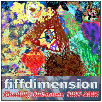 Gleefully Unknown: 1997-2005