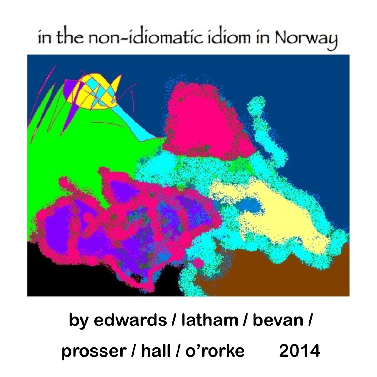 in the non-idiomatic idiom in Norway (part 2,2014)